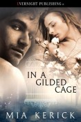 Review: In a Gilded Cage by Mia Kerick