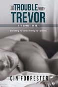 Review: The Trouble with Trevor by Cin Forrester