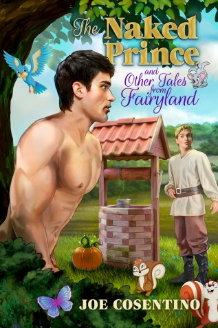 Guest Post and Giveaway: The Naked Prince and Other Tales from Fairyland and A Home for the Holidays with Joe Cosentino and Joel Leslie