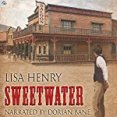 Audiobook Review: Sweetwater by Lisa Henry