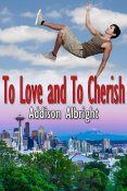 Guest Post and Giveaway: To Love and To Cherish by Addison Albright