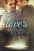 Review: Love's Opening Night by Jeff Adams