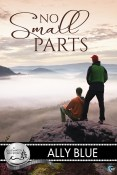 Guest Post and Giveaway: No Small Parts by Ally Blue