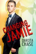 Review: Changing Jamie by Dakota Chase