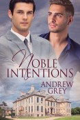 Review: Noble Intentions by Andrew Grey