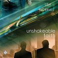 Audiobook Review: Unshakeable Faith by Lisa Worrall