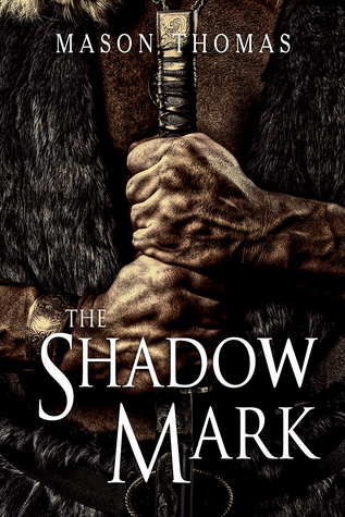 Review: The Shadow Mark by Mason Thomas