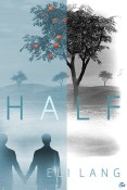 Review: Half by Eli Lang