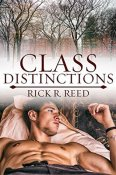 Class Distinctions by Rick R. Reed