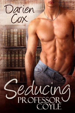Review: Seducing Professor Coyle by Darien Cox