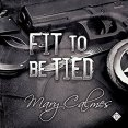 Audiobook Review: Fit to Be Tied by Mary Calmes