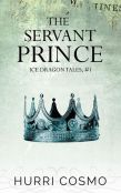 Review: The Servant Prince by Hurri Cosmo