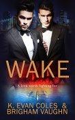 Review: Wake by K. Evan Coles and Brigham Vaughn