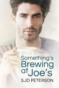 Review: Something's Brewing at Joe's by SJD Peterson