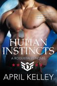 Review: Human Instincts by April Kelley
