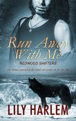 Review: Run Away With Me by Lily Harlem