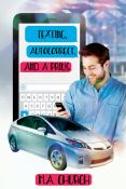 Review: Texting, Autocorrect, and a Prius by M.A. Church