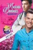 Mascara & Bandages (Mary's Boys #3) by Brandon Witt