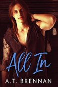 Review: All In by A.T. Brennan
