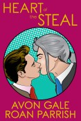 Guest Post: Heart of the Steal with Roan Parrish