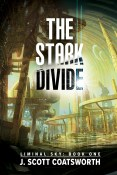 Excerpt: The Stark Divide by J. Scott Coatsworth