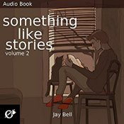 Something Like Stories Volume 2
