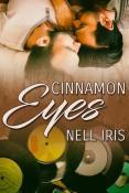 Cinnamon Eyes by Nell Iris