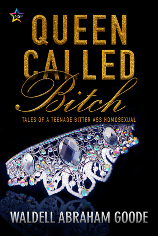 Review: Queen Called Bitch by Waldell Abraham Goode