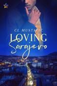 Review: Loving Sarajevo by C.L. Mustafic