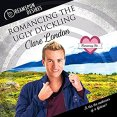 Audiobook Review: Romancing the Ugly Duckling by Clare London