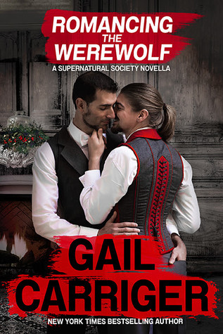 Review: Romancing the Werewolf by Gail Carriger