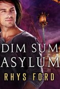 Audiobook Review: Dim Sum Asylum by Rhys Ford