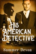 Guest Post and Giveaway: His American Detective by Summer Devon