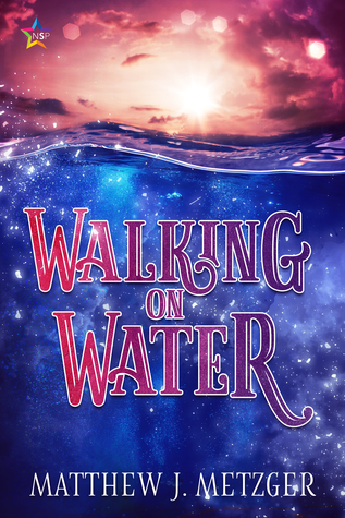 Review: Walking on Water by Matthew J. Metzger