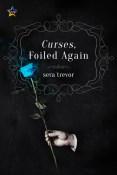 Review: Curses, Foiled Again by Sera Trevor