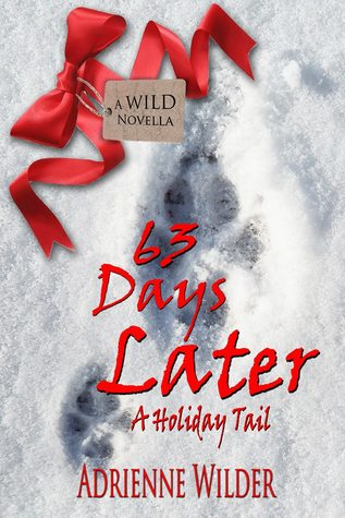 Review: 63 Days Later by Adrienne Wilder