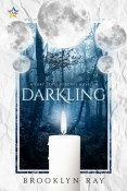 Review: Darkling by Brooklyn Ray
