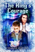 Guest Post and Giveaway: Coastal Magic and The King's Courage by Charlie Cochet