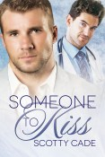 Review: Someone to Kiss by Scotty Cade
