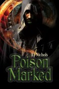 Review: Poison Marked by T.J. Nichols