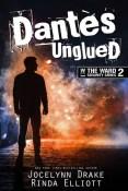 Review: Dantès Unglued by Jocelynn Drake and Rinda Elliott