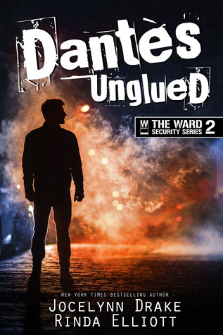 Review: Dantès Unglued by Jocelynn Drake and Rinda Elliott