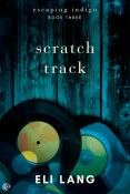 Review: Scratch Track by Eli Lang