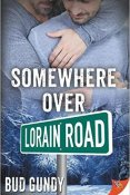 Review: Somewhere Over Lorain Road by Bud Gundy