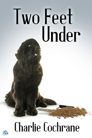 Review: Two Feet Under by Charlie Cochrane