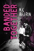 Review: Banded Together by K.C. Burn