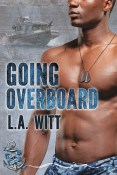 Guest Post and Giveaway: Going Overboard by L.A. Witt