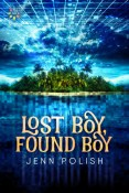 Review: Lost Boy, Found Boy by Jenn Polish