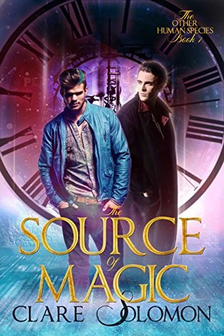 Review: The Source of Magic by Clare Solomon