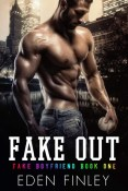 Review: Fake Out by Eden Finley